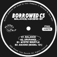 BORROWED CS - BALANCE|ASCEND EP : 12inch