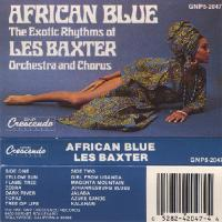 Les Baxter Orchestra And Chorus - African Blue (The Exotic Rhythms Of Les Baxter Orchestra And Chorus) : CASSETTE