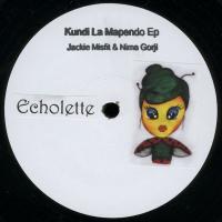JACKIE MISFIT & NIMA GORJI - Kundi La Mapendo Ep : 12inch