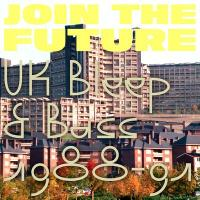 VARIOUS - Join The Future - UK Bleep & Bass 1988-91 : 2 x 12inch
