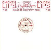 CHICKEN LIPS - Goldenlips (incl. DJ SOTOFETT Remix) : 12inch
