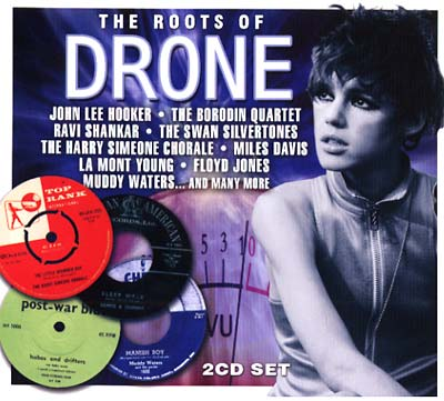 VA - The Roots Of Drone : 2CD