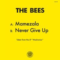 THE BEES - Mamezala / Never Give Up : LA CASA TROPICAL (HOL)