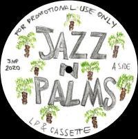 JAZZ N PALMS - JAZZ N PALMS 01 : JAZZ N PALMS (UK)