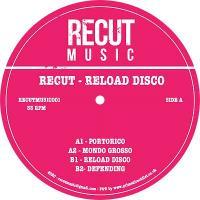 RECUT - Reload Disco : 12inch