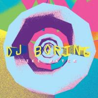 DJ BORING - Like Water : 12inch