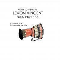 LEVON VINCENT - Drum Cicle E.P. : NOVEL SOUND (US)