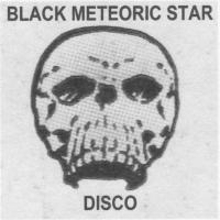 BLACK METEORIC STAR - Disco : 3 x 12inch