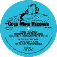 RICK HOLMES - Remember To Remember : GOLD MINK RECORDS <wbr>(UK)