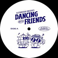 VARIOUS ARTISTS - Dancing With Friends Vol.1 Sampler : 12inch