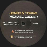 JONNO & TOMMO / MICHAEL ZUCKER - Finale Sessions Unreleased Vol.1 : 12inch