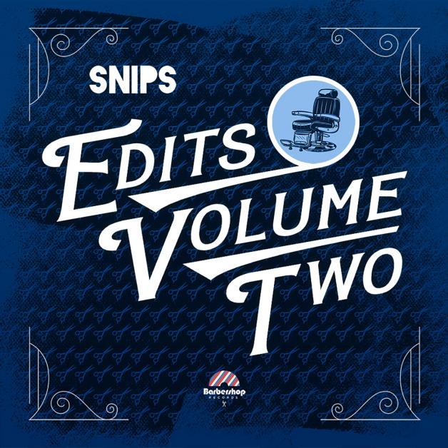 SNIPS - Edits Vol 2 : 12inch