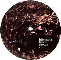 MEFTAH - Information Travels Through EP : AOM <wbr>(US)