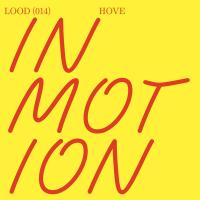 HOVE - In Motion : LIGHT OF OTHER DAYS (SWI)