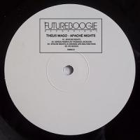THEUS MAGO - Apache Nights (Inc. Chicken Lips Remix) : FUTUREBOOGIE RECORDINGS (UK)