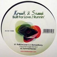 KRAAK & SMAAK - Built For Love / Runnin' : JALAPENO RECORDS (UK)