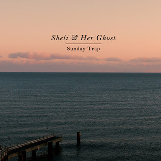 SHELI & HER GHOST / SCHLEPP GEIST / KRISTINA SHELI - Sunday Trap : 12inch