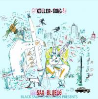KILLER-BONG - Sax Blue 10 : BLACK SMOKER (JPN)