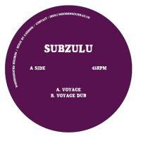 SUBZULU - Voyage / Dub : WHODEMSOUND (UK)