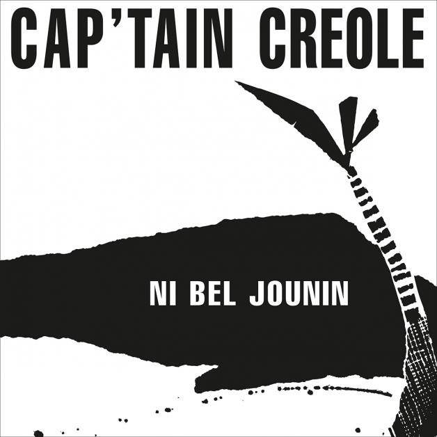 CAPT'AIN CRÉOLE - Ni Bel Jounin : 12inch