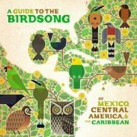 VARIOUS - A Guide To The Birdsong Of Mexico, Central America & The Caribbean : SHIKASHIKA (AR/EU)