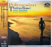 PHIL MOORE & HIS ORCHESTRA - Polynesian Paradise : CD