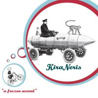 KIRA NERIS - a frozen second : CD