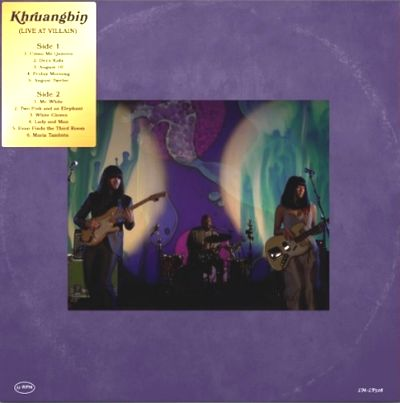 KHRUANGBIN - Live At Villain, Brooklyn NYC,  2018 : LP