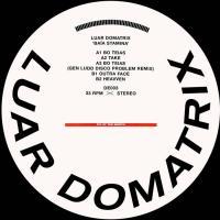 LUAR DOMATRIX - Baia Stamina : 12inch