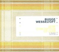 BUGGE WESSELTOFT - Live : CD