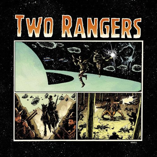 TWO RANGERS - Ghosts & Galaxies : LP