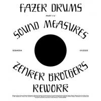 FAZER DRUMS - Sound Measures (+ Zenker Brothers Rework) : SQUAMA (GER)