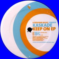 KASKADE - Keep On EP : 12inch