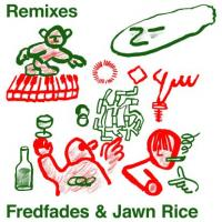 FREDFADES & JAWN RICE - Remixes (chmmr,o.g.,deep 88,hugo Lx) : 10inch