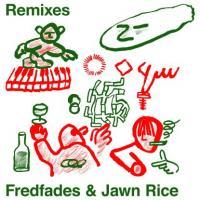 FREDFADES & JAWN RICE - Remixes (chmmr,o.g.,deep 88,hugo Lx)