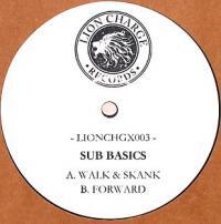 SUB BASICS - Walk & Skank / Forward : LION CHARGE (UK)