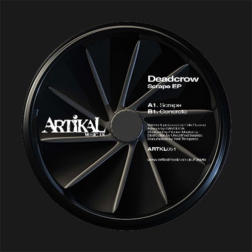DEADCROW - Scrape EP : ARTIKAL MUSIC (UK)