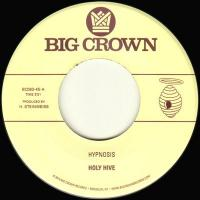HOLY HIVE - Hypnosis / Broom : BIG CROWN (US)
