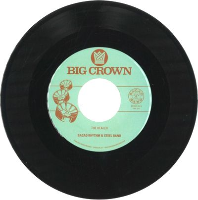 THE BACAO RHYTHM & STEEL BAND - My Jamaican Dub b/w The Healer : BIG CROWN (US)