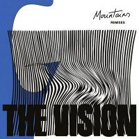 THE VISION feat. ANDREYA TRIANA - Mountains (Joey Negro / Paul Woolford / The Patchouli Brothers Remixes) : DEFECTED (UK)