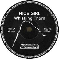 NICE GIRL - Whistling Thorn : PUBLIC POSSESSION <wbr>(GER)