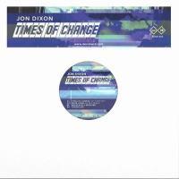 JON DIXON - Times Of Change : 12inch