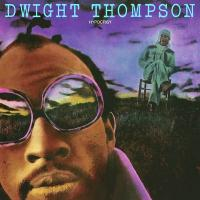 DWIGHT THOMPSON - Hypocrisy : LP