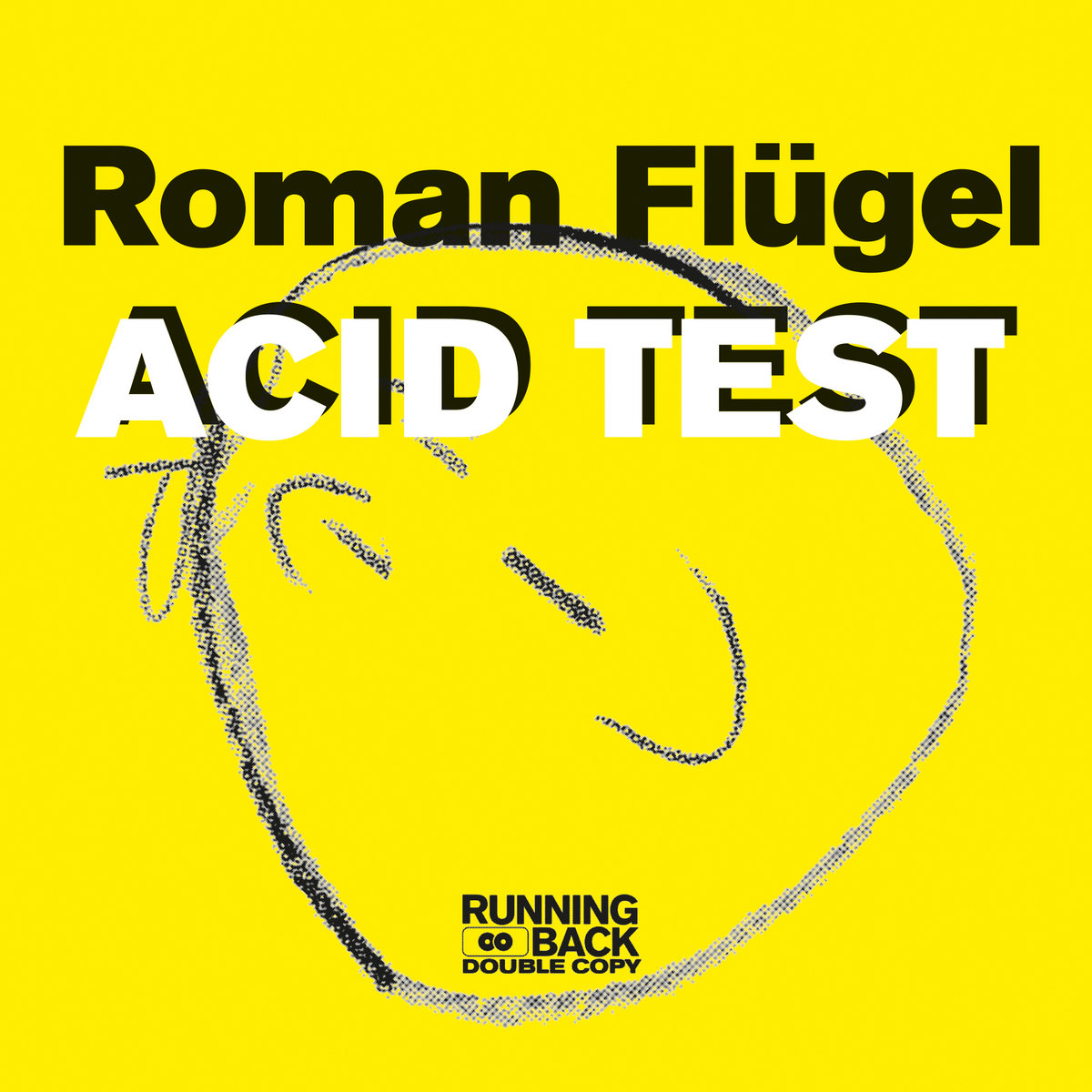 ROMAN FLÜGEL - Acid Test : 12inch gallery 0