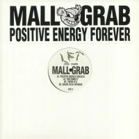 MALL GRAB - POSITIVE ENERGY FOREVER : LOOKING FOR TROUBLE (UK)