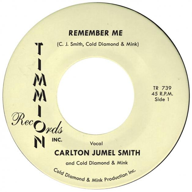 CARLTON JUMEL SMITH &<wbr> COLD DIAMOND &<wbr> MINK - Remember Me : Timmion <wbr>(FIN)
