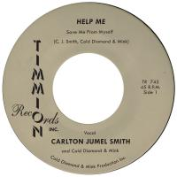 CARLTON JUMEL SMITH & COLD DIAMOND & MINK - Help Me (Save Me From Myself) : TIMMION (FIN)