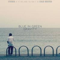 BLUE IN GREEN - GRAVITY : LP