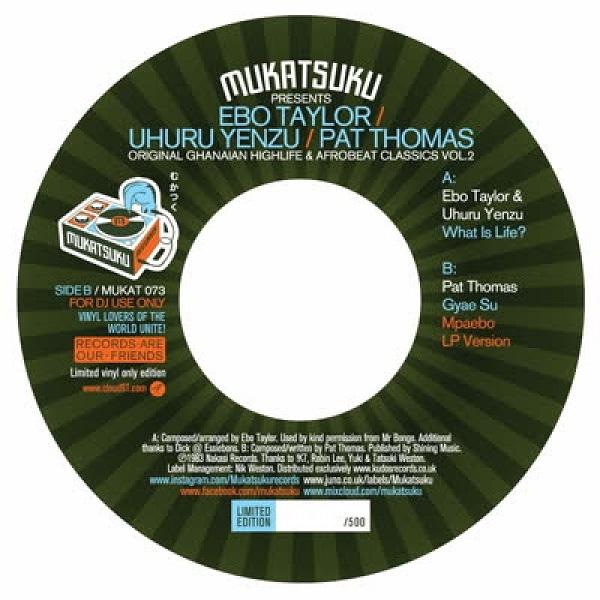 UHURU YENZU & PAT THOMAS EBO TAYLOR - Original Ghanaian Highlife & Afrobeat Classics Volume 2 : MUKATSUKU (UK)