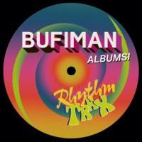 BUFIMAN - Rhythm Trax : DEKMANTEL (HOL)
